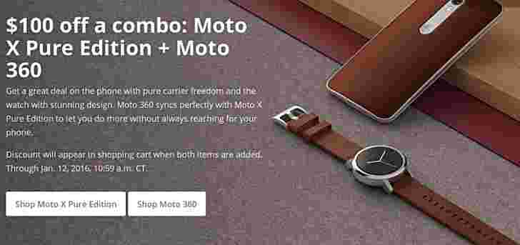 交易:一起购买Moto X Pure Edition和Moto 360(第2 Gen),享受100美元